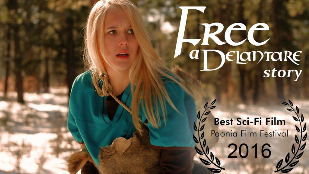 Free: A Delantare Story - 2016 Winner Best Sci-fi Film Paonia Film Festival