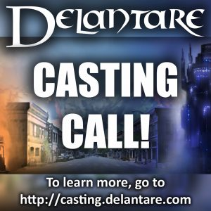 "Casting Call - ""Delantare"" Original Fantasy/Sci-Fi Series by Standing Sun Productions"