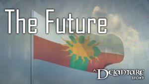 The Future: A Delantare Story
